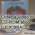 Click here to order promotional materials about the L.E.X.BRACE.